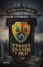 tres enanos y pico (ebook)-angel sanchidrian-9788408172864