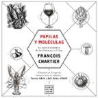 papilas y moleculas-francois chartier-9788408175964