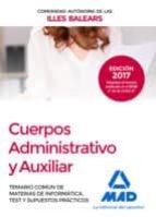 cuerpos administrativo y auxiliar de la comunidad autónoma de las illes balears. 9788414208564