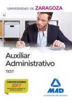 auxiliares administrativos de la universidad de zaragoza. test-9788414209264