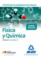 profesores de enseñanza secundaria fisica y quimica: temario (vol . 2) 9788414213964
