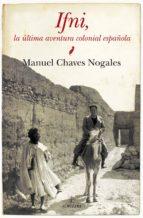 ifni, la ultima aventura colonial española-manuel chaves nogales-9788415338864