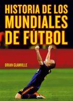 historia de los mundiales de futbol-brian glanville-9788415405764