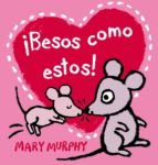 besos como estos-mary murphy-9788415656364
