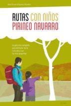 rutas con niños en el pirineo navarro-noel arraiz-agueda monfort-9788415797364