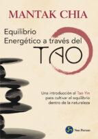 equilibrio energetico a traves del tao mantak chia 9788415887164