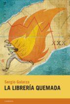la librería quemada (ebook)-sergio galarza-9788415934264