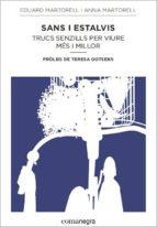 El libro de Sans i estalvis: trucs senzills per viure mes i millor autor EDUARD MARTORELL PDF!