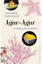 agar agar: la milagrosa dieta de okinawa anne dufour 9788416192564