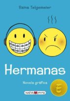 hermanas raina telgemeier 9788416363964