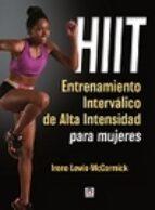 hiit. entrenamiento intervalico de alta intensidad para mujeres irene lewis mccormick 9788416676064