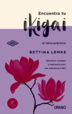 encuentra tu ikigai-bettina lemke-9788416720064