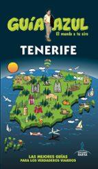 tenerife 2017 (guia azul) (6ª ed.) jesus garcia 9788416766864