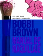 manual de maquillaje de bobbi brown-bobbi brown-9788416788064