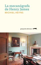 la mecanógrafa de henry james (ebook) michiel heyns 9788417109264