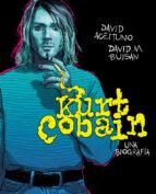 kurt cobain: una biografía-david aceituno-david buisan-9788417247164