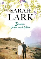 dream. unidos por el destino (ebook) sarah lark 9788417736064