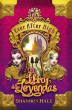 el libro del destino (serie ever after high 1) (ebook)-shannon hale-9788420415864