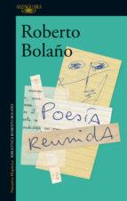 poesia reunida roberto bolaño 9788420428864