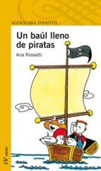 un baul lleno de piratas ana rossetti 9788420464664