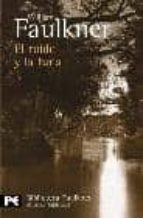 el ruido y la furia-william faulkner-9788420656564