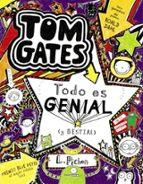 tom gates 5 : todo es genial (y bestial)-liz pichon-9788421678664