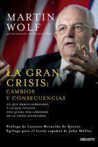 la gran crisis: cambios y consecuencias-martin wolf-9788423420964