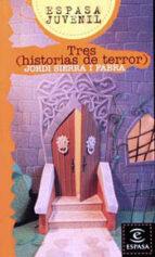 tres (historias de terror)-jordi sierra i fabra-9788423970964