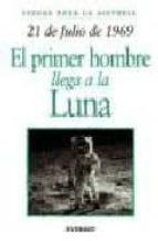 21 de julio de 1969: el primer hombre llega a la luna-9788424116064