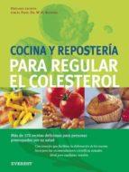 cocina y reposteria para regular el colesterol 9788424184964