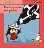 papa, quiero ser pirata-javier marquina-9788424625764
