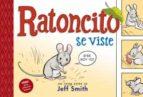ratoncito se viste jeff smith 9788424635664