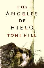 los angeles de hielo-toni hill-9788425353864