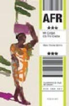 mi casa es tu casa: africa marie therese schins 9788426355164