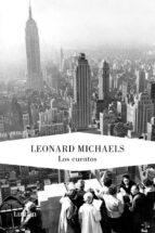 los cuentos-leonard michaels-9788426417664