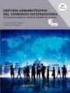gestión administrativa del comercio internacional 4º edicion-francisca peirats-pablo ninot-9788426724564