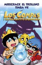 los compas y el diamantito legendario (ebook)-9788427045064