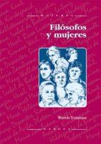 filosofos y mujeres: la diferencia sexual en la historia de la fi losofia wanda tommasi 9788427713864