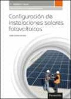 configuración de instalaciones solares fotovoltaicas juli�n cantos serrano 9788428337564