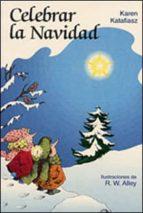 celebrar la navidad karen katafiasz 9788428520164