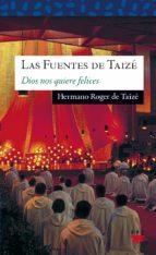 las fuentes de taize: amor de todo amor-roger de taize-9788428816564