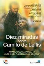 diez miradas sobre el camilo de lellis francisco alvarez 9788429320664