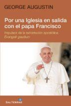 por una iglesia en salida con el papa francisco (ebook)-george augustin-9788429325164
