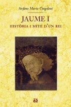 jaume i: historia i mite d un rei stefano maria cingolani 9788429760064