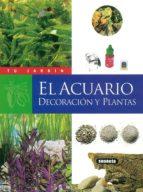 el acuario: decoracion y plantas 9788430531264