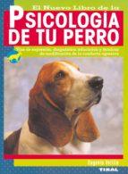 el nuevo libro de la psicologia de tu perro eugenio velilla jouve 9788430549764