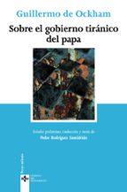 sobre el gobierno tiranico del papa-guillermo de ockham-9788430947164