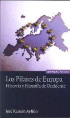 los pilares de europa-jose ramon ayllon-9788431329464