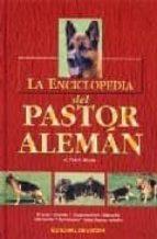 la enciclopedia del pastor aleman-g. teich alasia-9788431531164