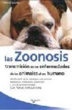 las zoonosis: transmision de las enfermedades de los animales al ser humano-florence desachy-9788431533564